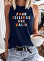 Your Feelings Are Valid Tank Top